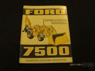 ford 7500 tractor loader backhoe operators manual rh machine tools com Ford Backhoe Product Ford Backhoe 555C